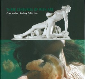 Three Centuries of Irish Art