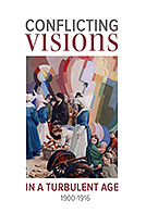 Conflicting Visions in a Turbulent Age  €10 + P&P