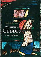 Wilhelmina Geddes - Life and Work Nicola Gordon Bowe