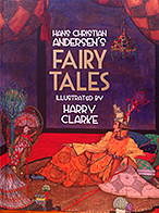 Han's Christian Anderson's Fairy Tales Illustrated By Harry Clarke €17 + P&P