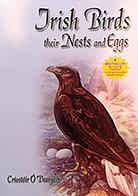 Irish Birds, Their Nests and Eggs Críostóir Ó Deargáin €10 + P&P