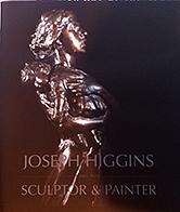 Joseph Higgins - Sculptor & Painter  €29 + P&P