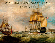Maritime Paintings of Cork 1700 – 2000