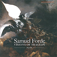 Samuel Forde - Visions of Tragedy Exhibition Publication