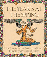 The Year's At The Spring Illustrated by Harry Clarke